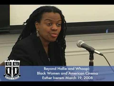 Black Women and American Cinema- Esther Iverem