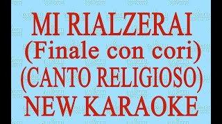 Mi rialzerai - Canto evangelico - New Karaoke
