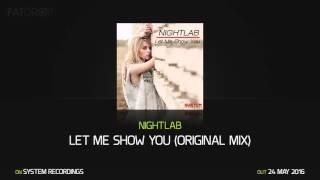 NIGHTLAB Let Me Show You (Original Mix)