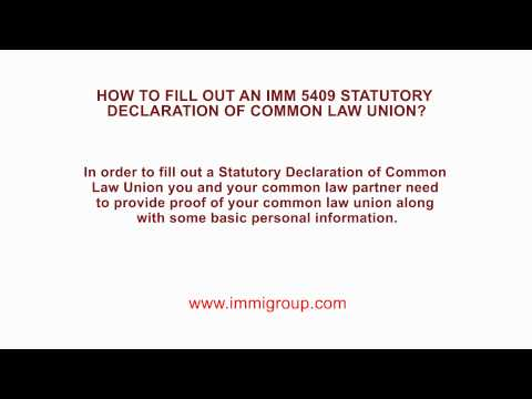How to fill out an IMM 5409 Statutory Declaration of Common Law Union