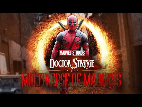 DEADPOOL and FOX X-MEN TO CAMEO in DR. STRANGE MULTIVERSE OF MADNESS