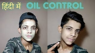 How to control oily face at home /oily face control/by sahil khan make for smart