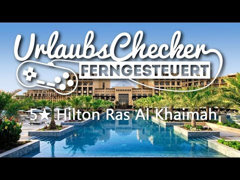 5★ Hilton Ras Al Khaimah | VAE