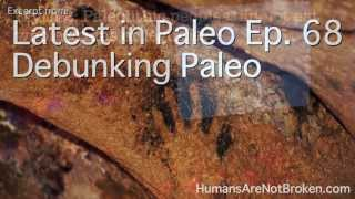 Debunking the Debunking Paleo TED Talk