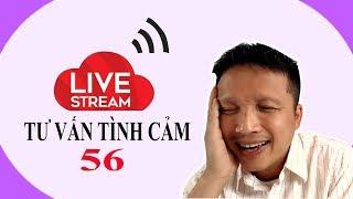 Live stream gỡ rối tơ lòng thòng 56....