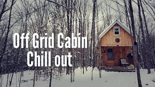 Off Grid Cabin Chill Out