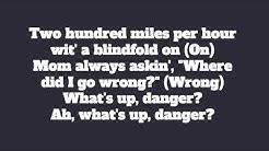 What's Up Danger Lyrics