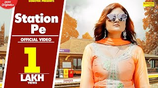 Station Pe | Aaina Mittan, Sanju Rathi | Sonu Vicky Brother | New Haryanvi Songs Haryanavi 2019