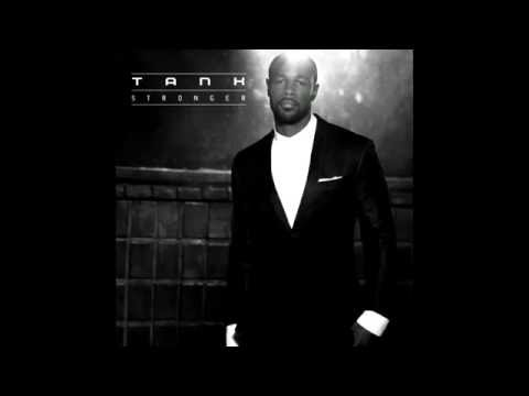 Tank - You're My Star - (STRONGER)