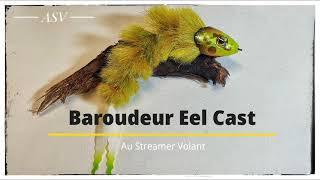 Baroudeur Eel Cast