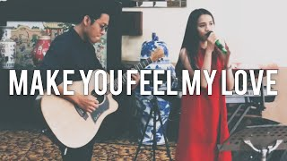 To Make You Feel My Love (Live Cover) | Audree Dewangga, Yotari Kezia