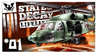 GET TO THE CHOPPA! | State of Decay: Lifeline Gameplay Part 1