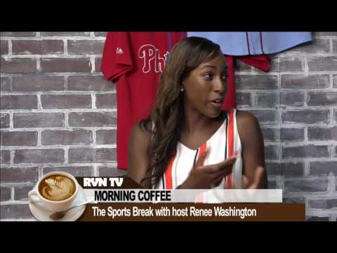 The Sports Break with Renee Washington- July 28th