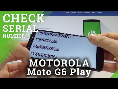 How to Check IMEI in MOTOROLA Moto G6 Play - Set Up Serial Number
