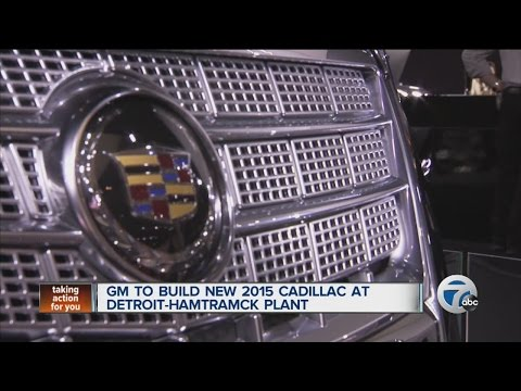 GM to build new 2015 Cadillac in metro Detroit