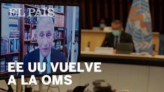 CORONAVIRUS | BIDEN devuelve a EEUU vuelve a la OMS