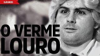 O Verme Louro | Filmes & Trailers