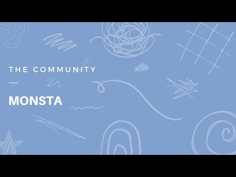 The Community: MONSTA