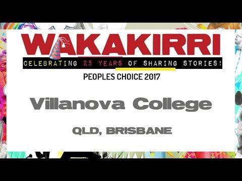 VILLANOVA COLLEGE | Peoples Choice 2017 | QLD Brisbane | WAKAKIRRI
