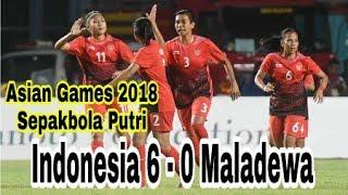 Sepakbola putri  Indonesia Vs Maladewa  6 - 0 Asian Games 2018 160818