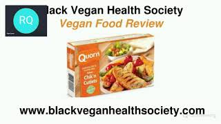 Quorn Chik'n Cutlets Review - Black Vegan Health Society