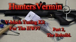 V-Mach Tuning Kit For The HW97 Part 2 By HuntersVermin