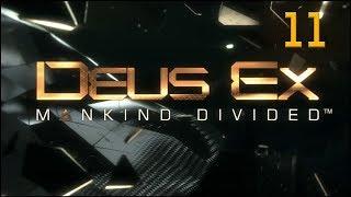 Deus Ex: Mankind Divided - Ep11 - Subway Shenanigans