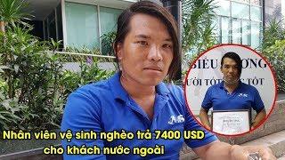 Nhân viên vệ sinh nghèo trả lại 7400 USD nhặt được và từ chối nhận tiền giúp đỡ   YAN News