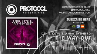 Deniz Koyu & Amba Shepherd - The Way Out // OUT NOW