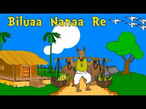 Biluaa  Nanaa  Re  | Oriya Nursery Rhymes and Songs | Shishu Raaija - A Kids World
