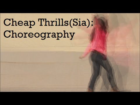 Cheap Thrills - Sia (Choreography)