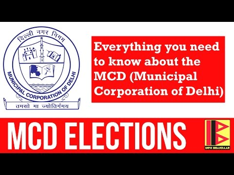 Everything you need to know about the MCD (Municipal Corporation of Delhi) before the MCD elections.