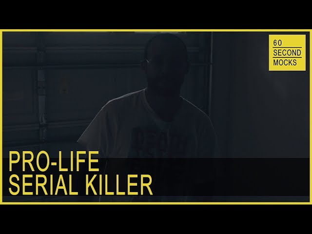 Pro-Life Serial Killer // 60 Second Mocks // Mini-Mocks // One Minute Documentary