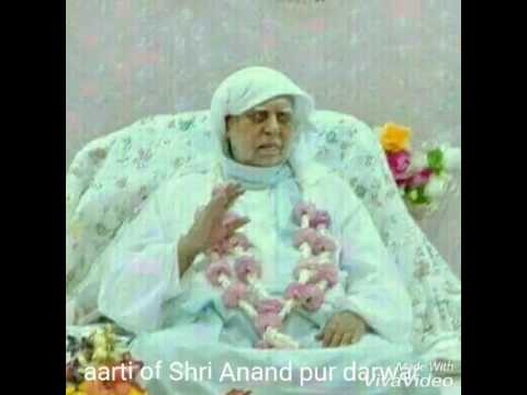 27--Jai Sachidha Anand  Aarti of Shri Anand Pur Darwar. 8/8/17