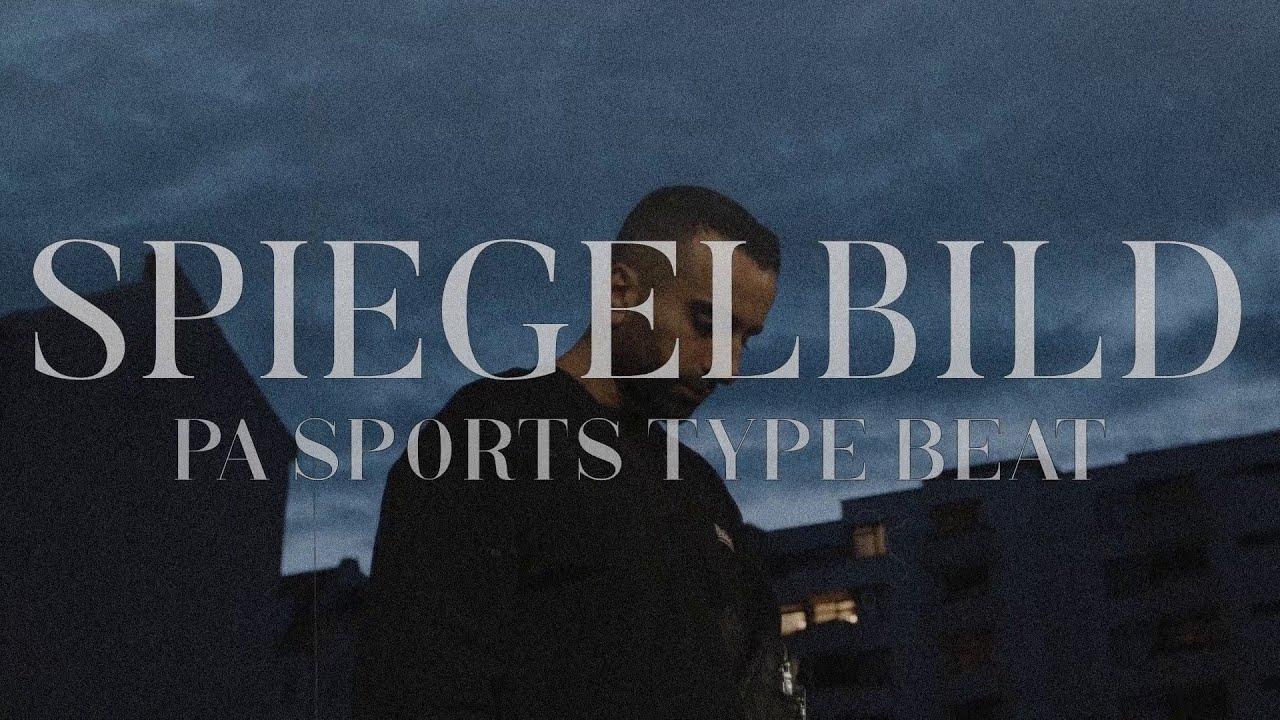 PA SPORTS Type Beat - SPIEGELBILD (prod. YenoBeatz)