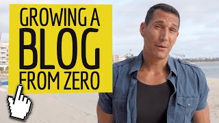 How To Grow A Blog From Zero