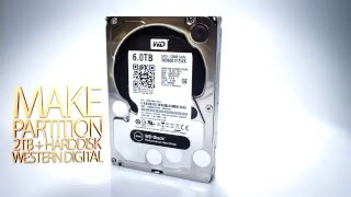 Format  harddisk 4TB - 6TB WD Black without 2TB limitation for Extend Drive Partition
