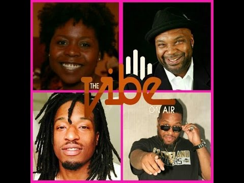 THE VIBE ON AIR LIVE!!! 11/3/2016 7:30PM TIL 9:30 PM