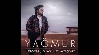 İlyas Yalçıntaş feat. Aytaç Kart - Yağmur (Remix By DJ Ange Blanck) Video