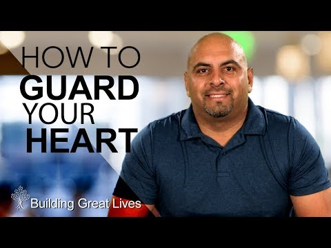 what does guard your heart really mean in dating