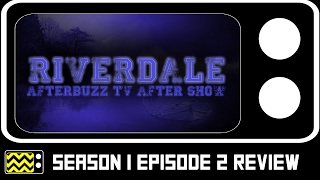 riverdale season 1 episode 2 review after show   afterbuzz tv