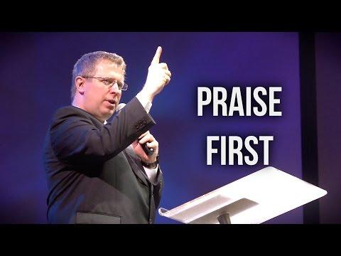 """Praise First"" – Pastor Raymond Woodward"