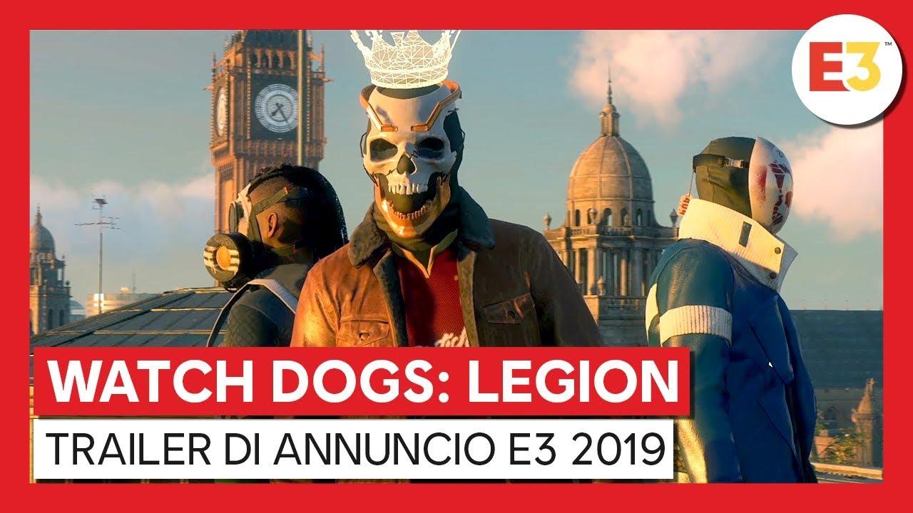 WATCH DOGS: LEGION - E3 2019 WORLD PREMIERE TRAILER DI ANNUNCIO