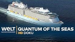 Quantum of the Seas - Mega-Freizeitpark auf hoher See | HD Doku