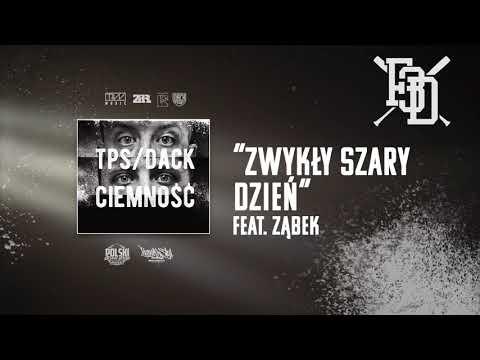 TPS/Dack - Szary dzień feat. Ząbek prod. Flame