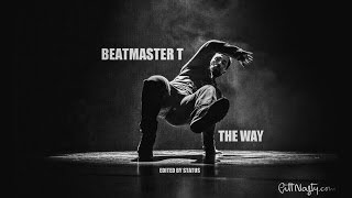 Beatmaster T | The Way