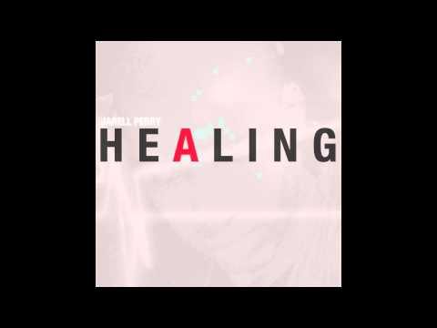 Jarell Perry - Healing (Official Audio)
