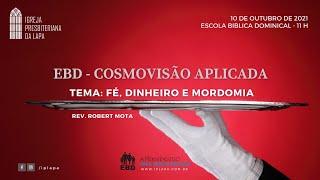 EBD - Cosmovisão Cristã Aplicada -  Tema: Fé, Dinheiro e Mordomia