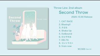 Throw Line 2nd album「Second Throw」トレイラー