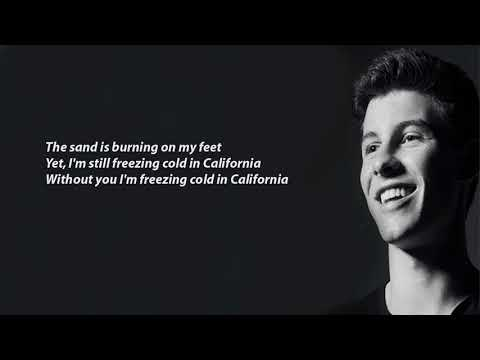 Shawn Mendes   Cold In California lyrics